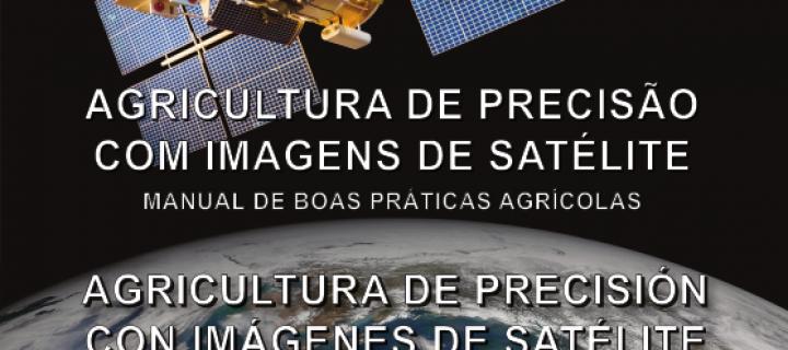 Elaboran un manual de buenas prácticas agrícolas con el uso de imágenes satélites